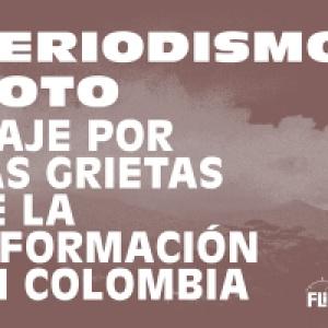 Cartografías de la Información: un viaje por las grietas del periodismo colombiano